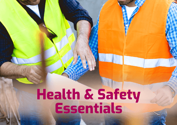 Health and safety essentials